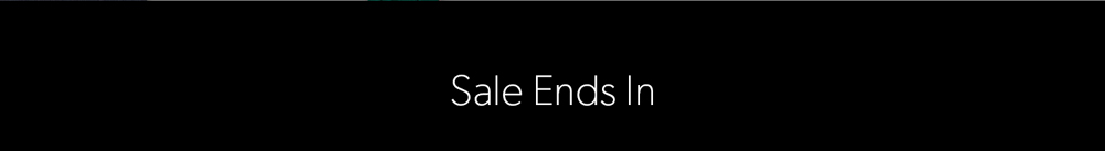 Sale Ends In